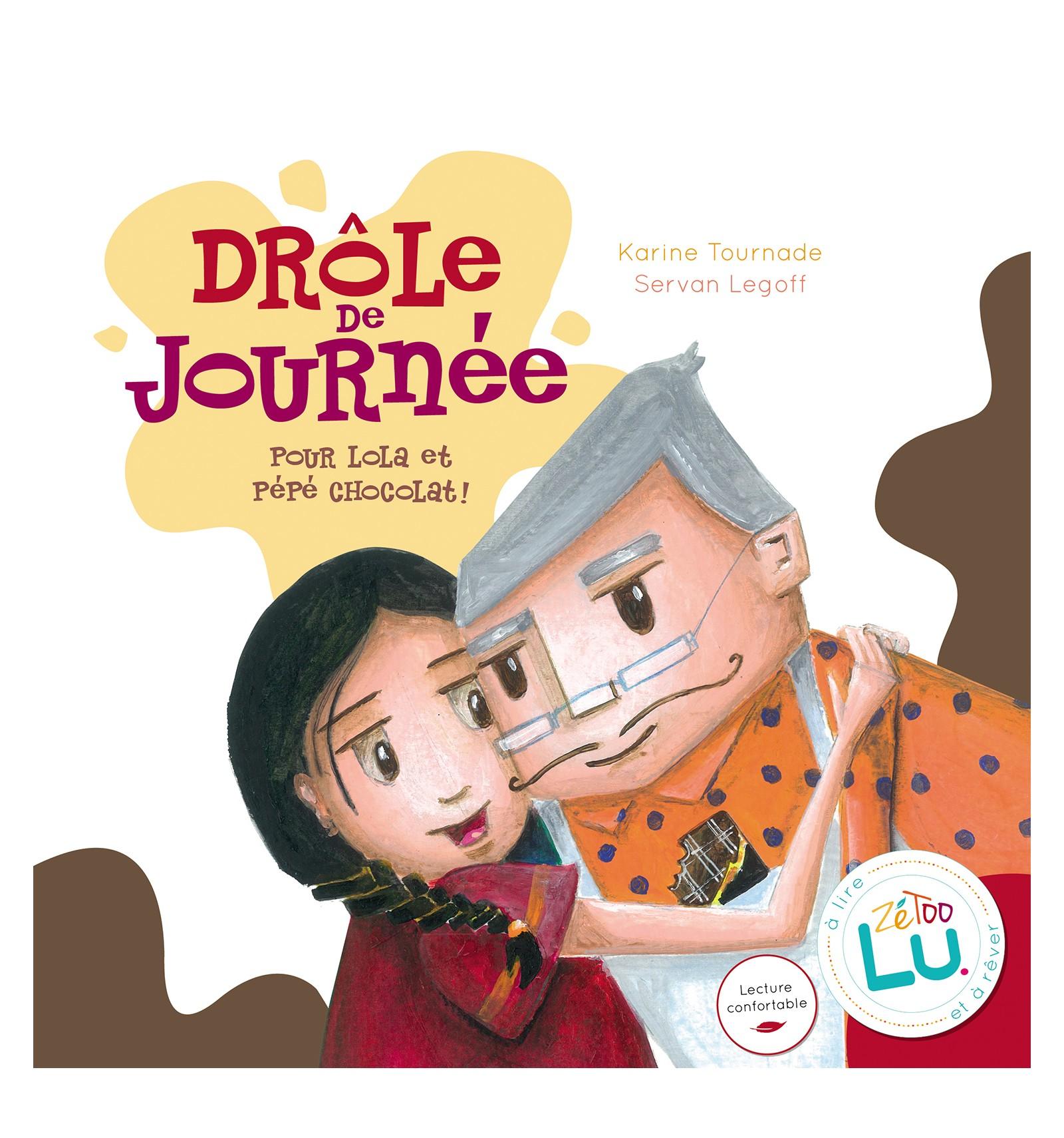 Drole De Journee Pour Lola Et Pepe Chocolat